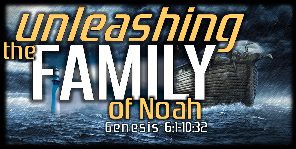 Unleasing The Family Sermon Series